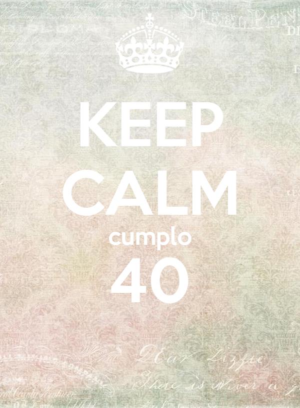 KEEP CALM cumplo 40