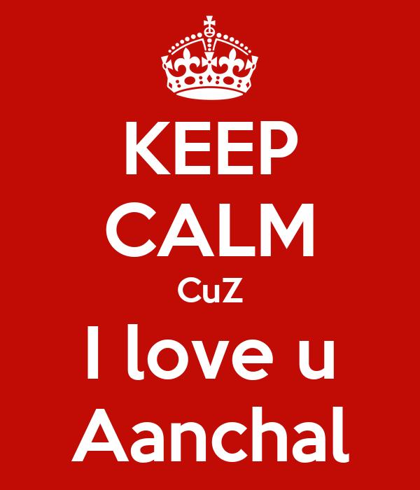 keep calm cuz i love u aanchal poster simran keep calm o matic