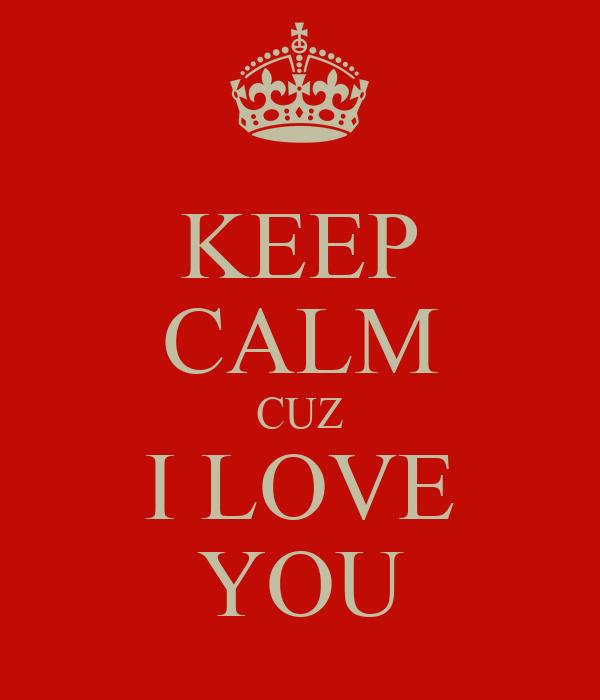 Cuz i love you and i need you