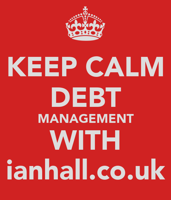 KEEP CALM DEBT MANAGEMENT WITH ianhall.co.uk
