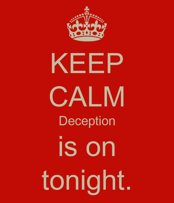 KEEP CALM Deception is on  tonight.