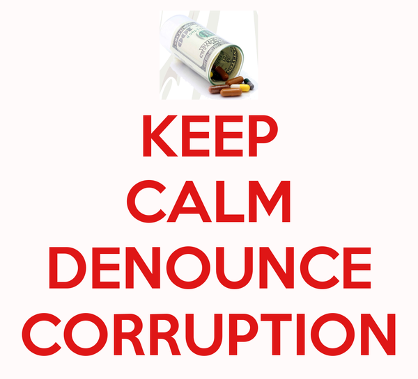 KEEP CALM  DENOUNCE CORRUPTION