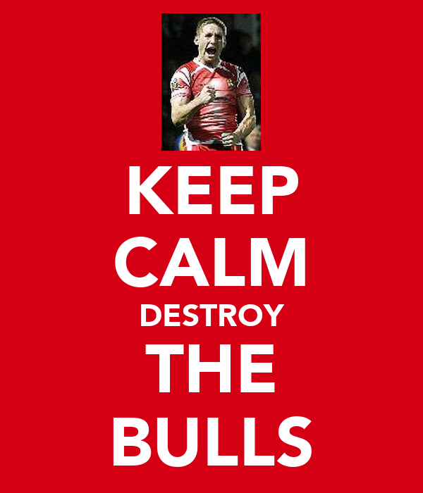 KEEP CALM DESTROY THE BULLS