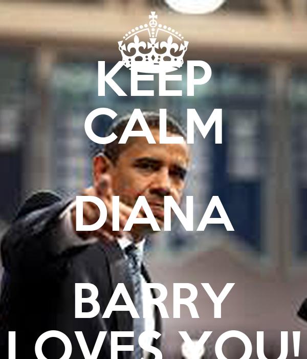 KEEP CALM DIANA BARRY LOVES YOU!