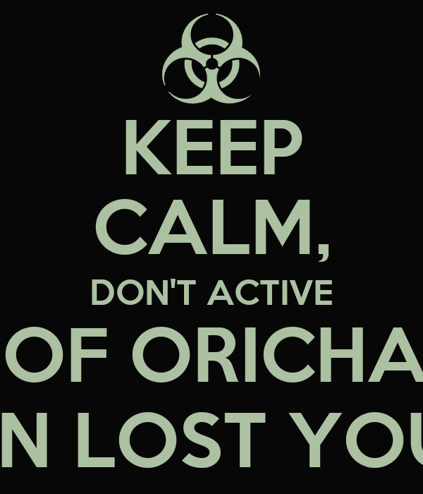 KEEP CALM, DON'T ACTIVE SEAL OF ORICHALCOS YOU CAN LOST YOUR SOUL