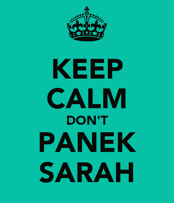 KEEP CALM DON'T PANEK SARAH