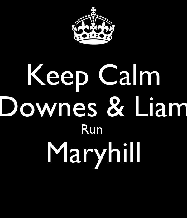 Keep Calm Downes & Liam Run  Maryhill