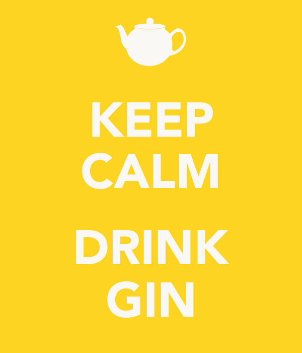 KEEP CALM  DRINK GIN