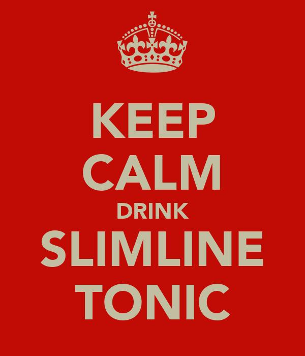 KEEP CALM DRINK SLIMLINE TONIC