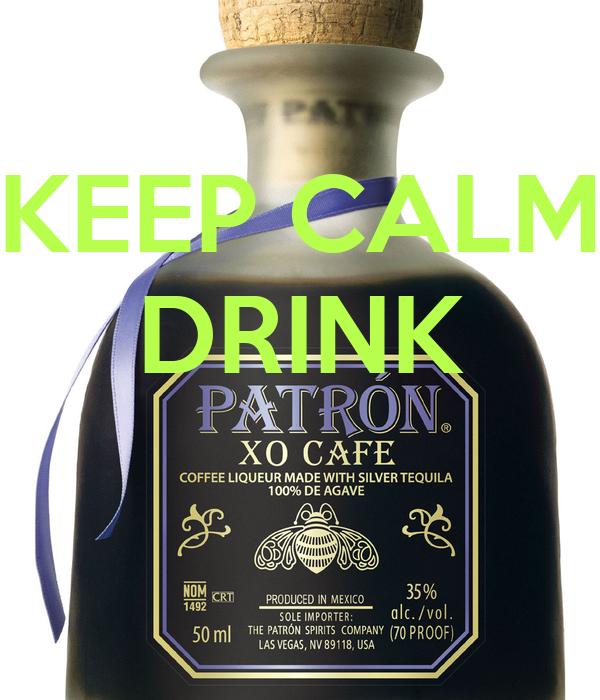 KEEP CALM DRINK