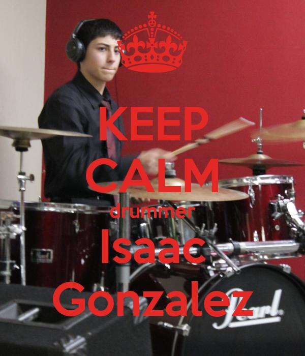 KEEP CALM drummer Isaac Gonzalez