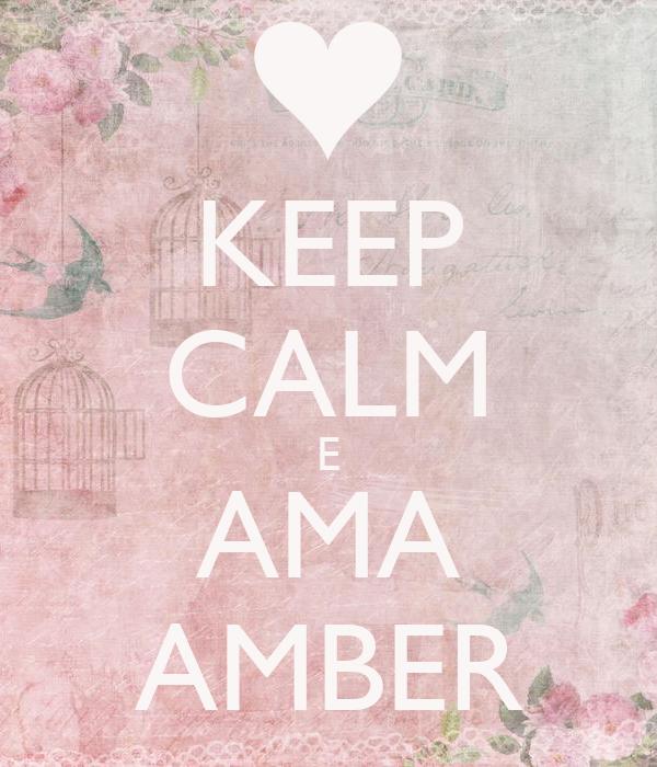 KEEP CALM E AMA AMBER