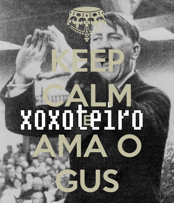 KEEP CALM E AMA O GUS