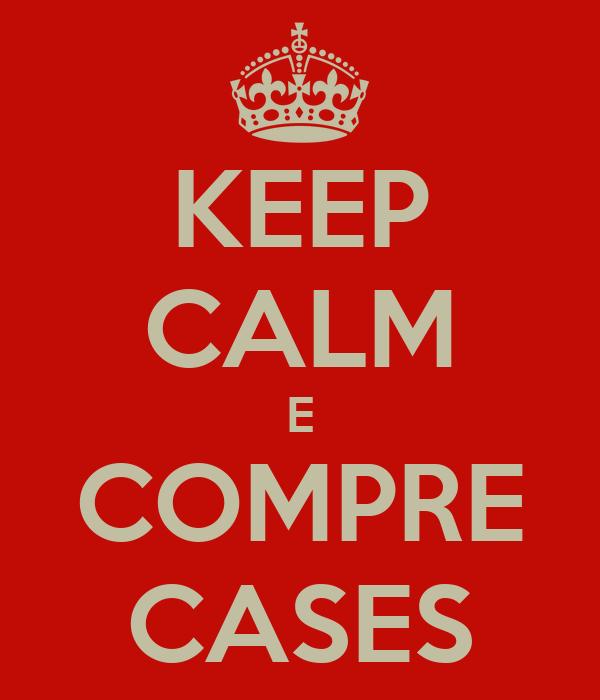 KEEP CALM E COMPRE CASES