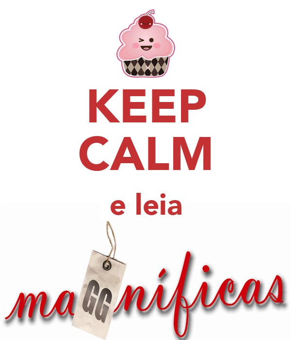 KEEP CALM e leia