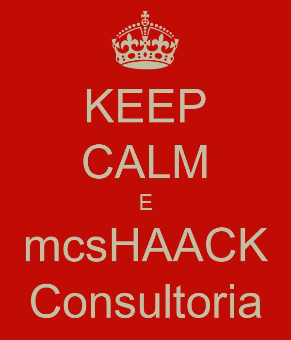 KEEP CALM E mcsHAACK Consultoria