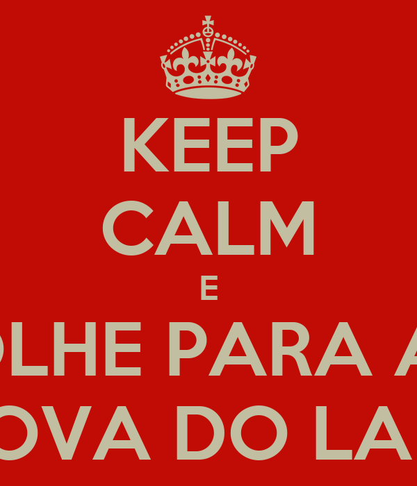 KEEP CALM E OLHE PARA A  PROVA DO LADO