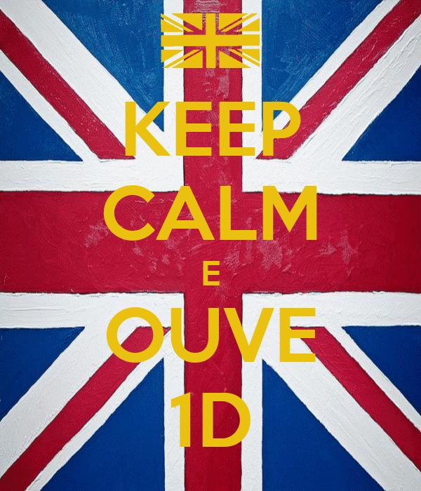 KEEP CALM E OUVE 1D
