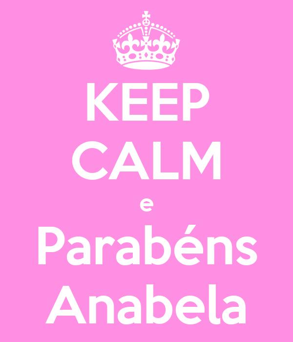 KEEP CALM e Parabéns Anabela