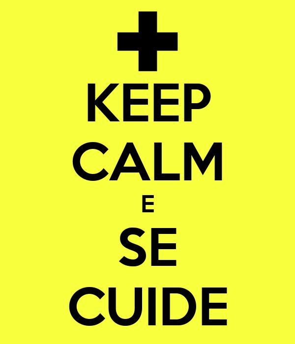 KEEP CALM E SE CUIDE