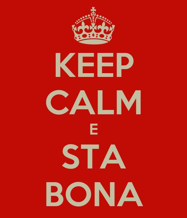 KEEP CALM E STA BONA