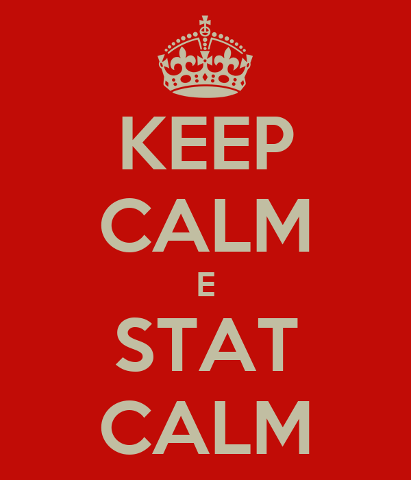 KEEP CALM E STAT CALM