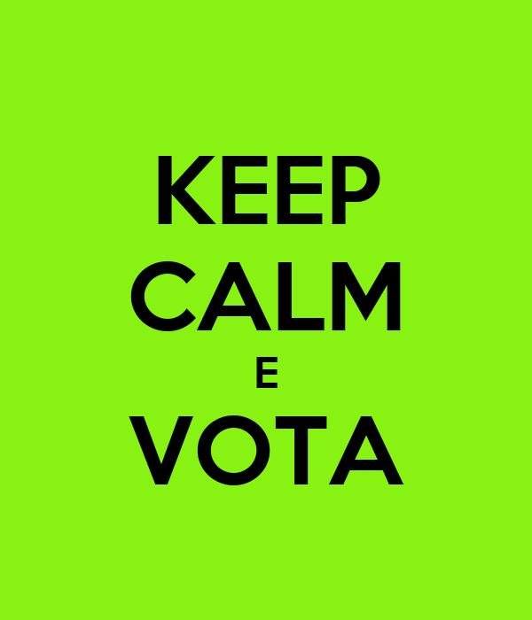 KEEP CALM E VOTA