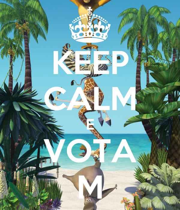 KEEP CALM E VOTA M