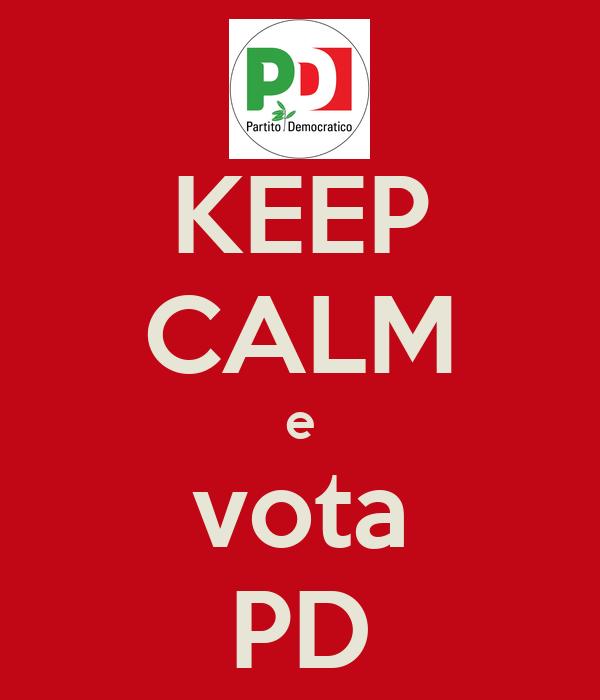 KEEP CALM e vota PD