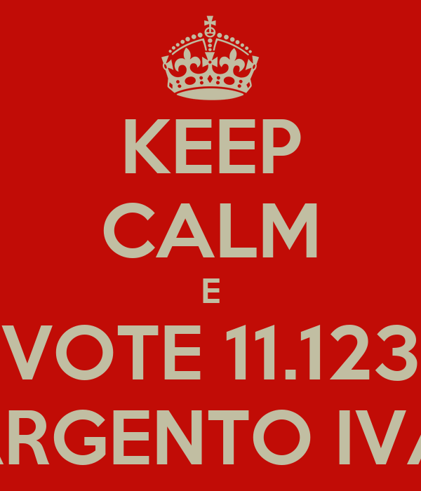 KEEP CALM E VOTE 11.123 SARGENTO IVAN