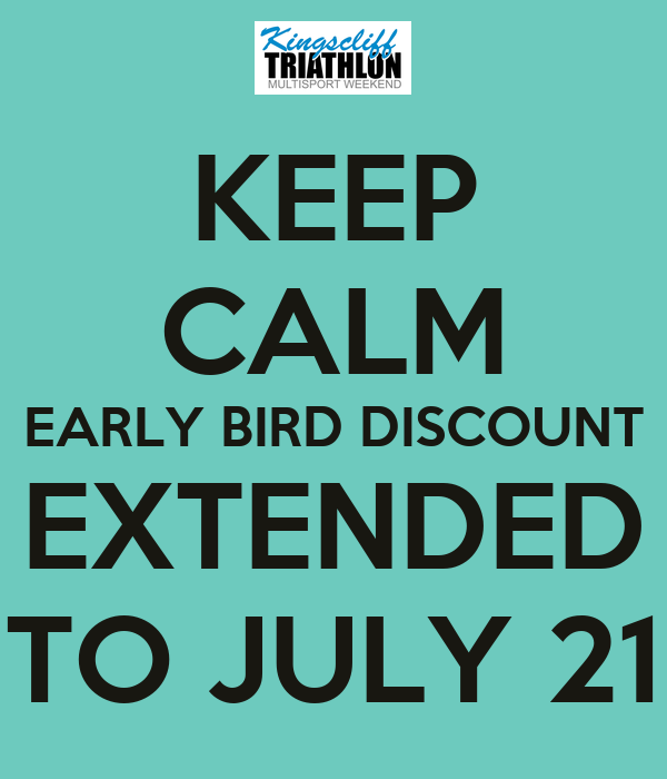 KEEP CALM EARLY BIRD DISCOUNT EXTENDED TO JULY 21
