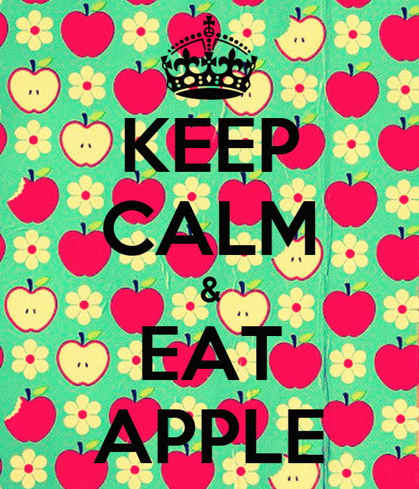 KEEP CALM & EAT APPLE