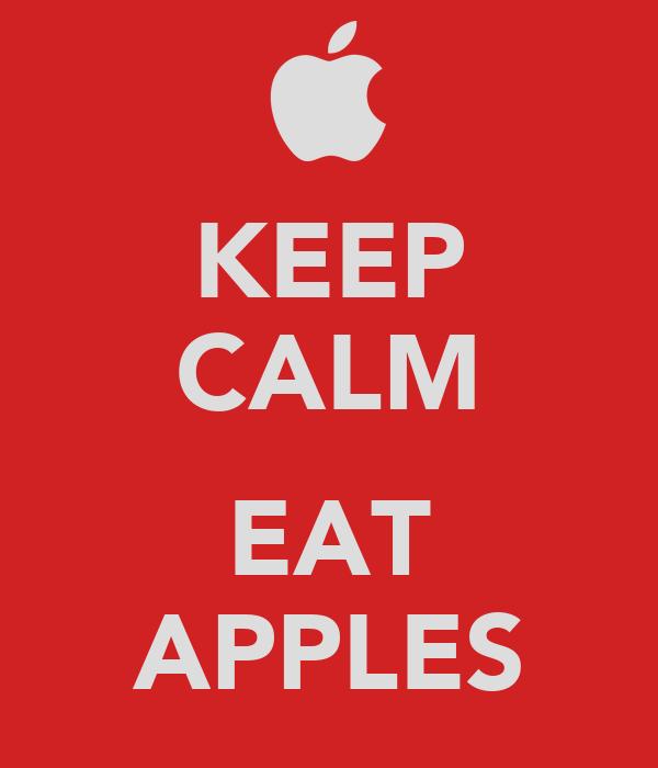 KEEP CALM  EAT APPLES