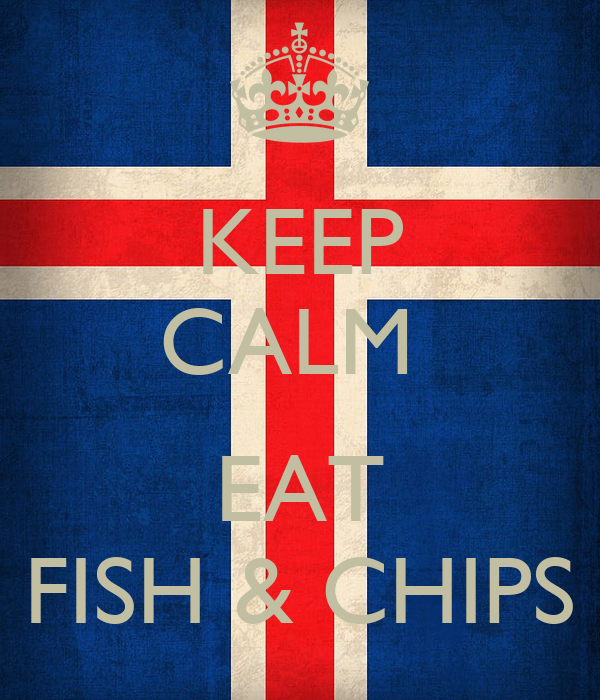 KEEP CALM   EAT FISH & CHIPS