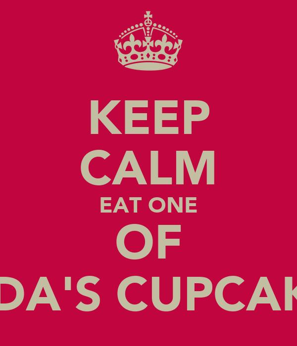 KEEP CALM EAT ONE OF LINDA'S CUPCAKES