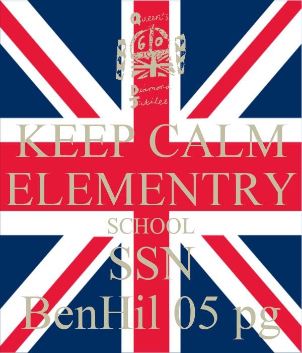 KEEP CALM ELEMENTRY SCHOOL SSN BenHil 05 pg