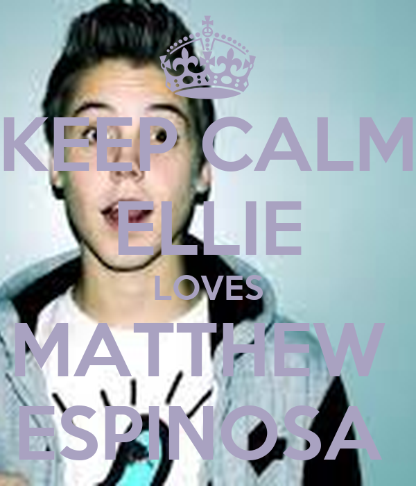KEEP CALM ELLIE LOVES MATTHEW ESPINOSA Poster   JEM   Keep ...