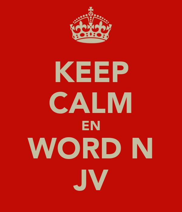 KEEP CALM EN WORD N JV