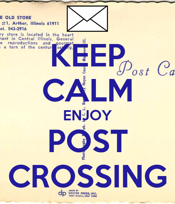 KEEP CALM ENJOY POST CROSSING