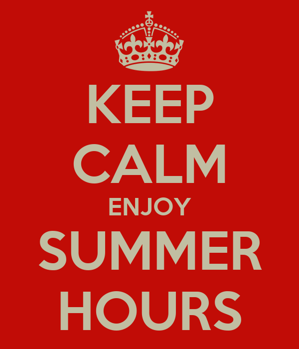 KEEP CALM ENJOY SUMMER HOURS