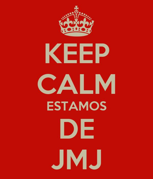 KEEP CALM ESTAMOS DE JMJ