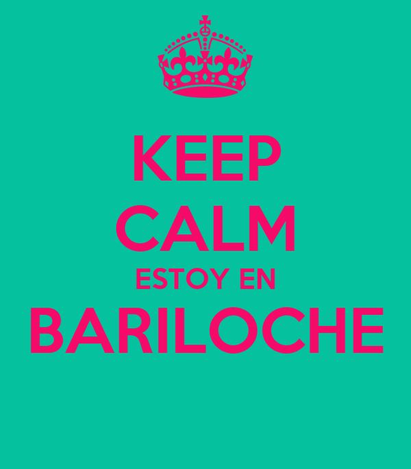 KEEP CALM ESTOY EN BARILOCHE