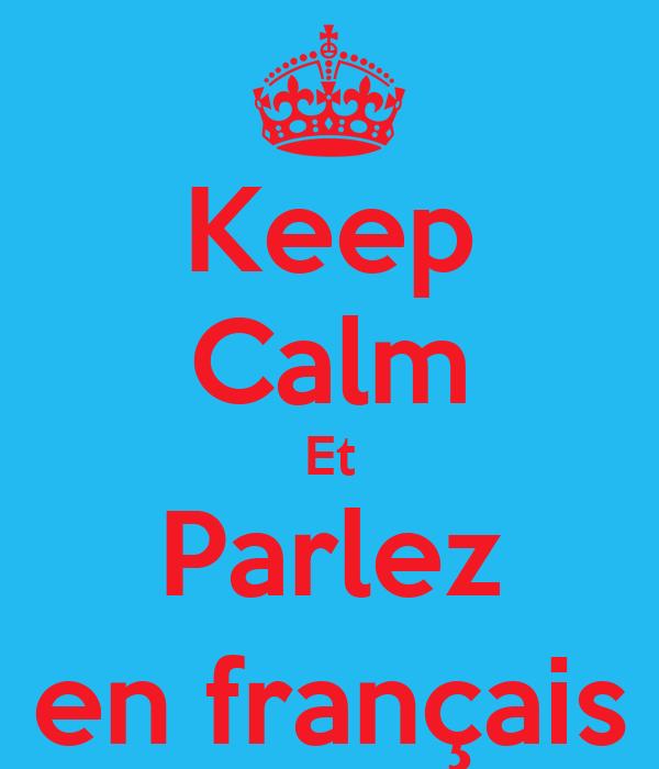 Keep Calm Et Parlez en français