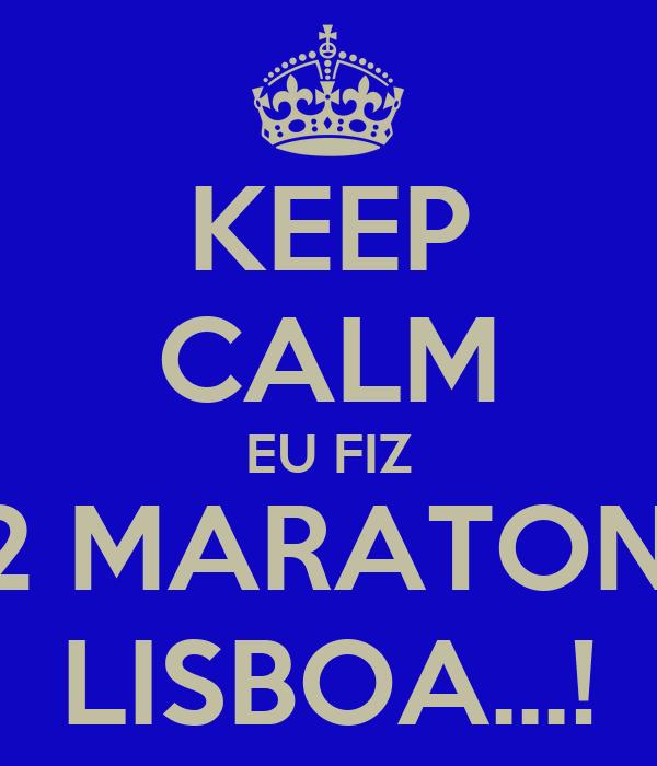 KEEP CALM EU FIZ 1/2 MARATONA LISBOA...!