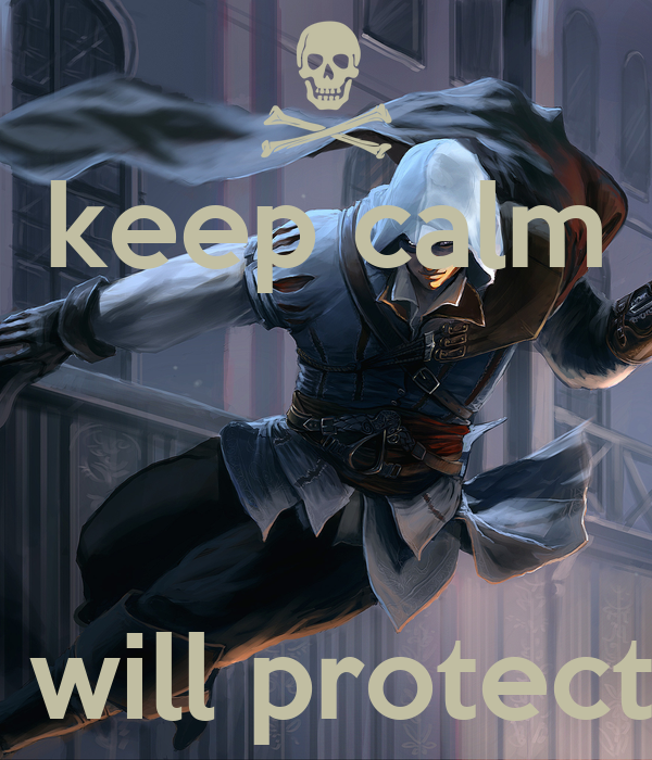 keep calm    ezio will protect you