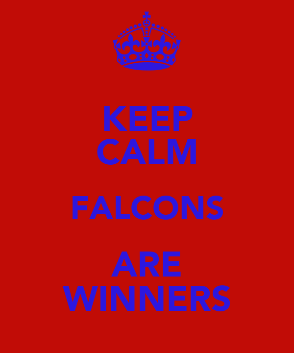 KEEP CALM FALCONS ARE WINNERS