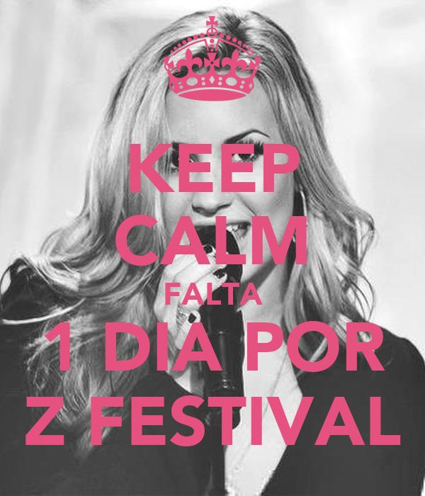KEEP CALM FALTA 1 DIA POR Z FESTIVAL