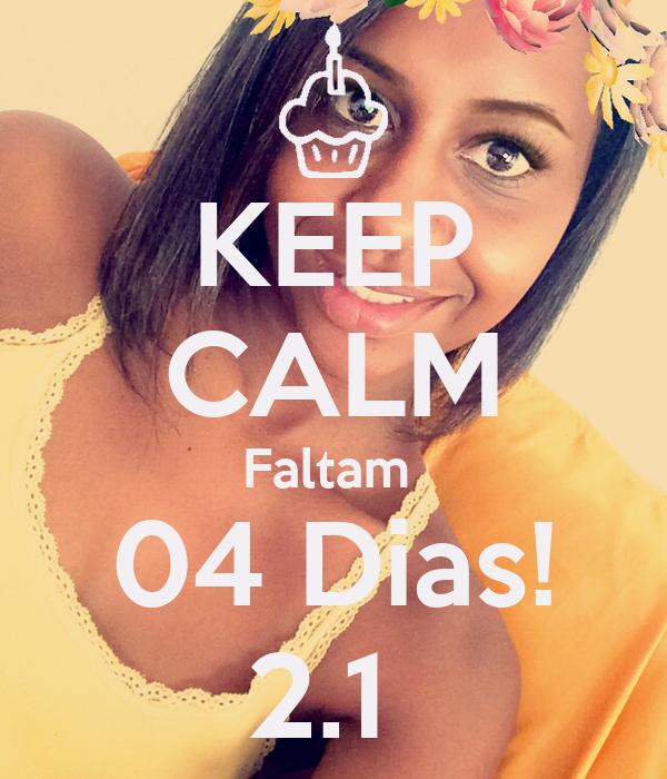 KEEP CALM Faltam  04 Dias! 2.1