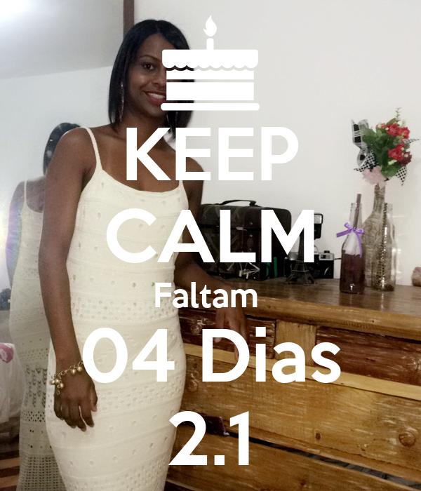 KEEP CALM Faltam  04 Dias 2.1