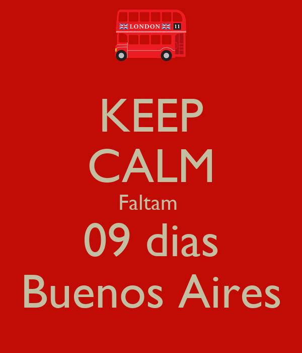 KEEP CALM Faltam  09 dias Buenos Aires